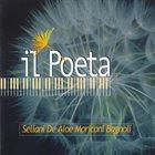 RENATO SELLANI Sellani, De Aloe, Moriconi, Bagnoli : Il Poeta album cover