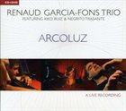 RENAUD GARCIA-FONS Arcoluz album cover