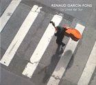 RENAUD GARCIA-FONS La linea del sur album cover