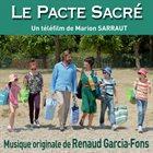 RENAUD GARCIA-FONS Le Pacte Sacré - Original Score album cover