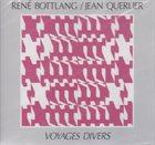 RENÉ BOTTLANG René Bottlang / Jean Querlier : Voyages Divers II album cover
