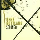 RENÉ BOTTLANG Solongo album cover