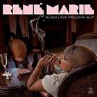 RENÉ MARIE Black Lace Freudian Slip album cover