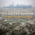 RENEE ROSNES Renee Rosnes & David Hajdu : Ice on the Hudson album cover