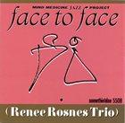 RENEE ROSNES Renee Rosnes Trio : Face to face album cover