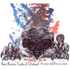 RENT ROMUS Rent Romus' Lords of Outland : 25 years under the mountain album cover