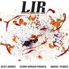RENT ROMUS Rent Romus, Teddy Rankin-Parker, Daniel Pearce : Lir (live at Vamp vintage art music) album cover