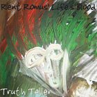 RENT ROMUS Truth Teller album cover