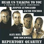 REPERTORY QUARTET Here Us Talking to You - Tribute to Louis Armstrong album cover