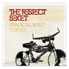 RESPECT SEXTET Farcical Built for Six album cover