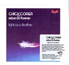 RETURN TO FOREVER Chick Corea and Return To Forever ‎: Light As A Feather album cover