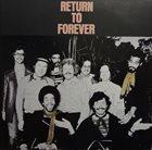 RETURN TO FOREVER Return To Forever (aka Live) album cover