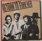 RETURN TO FOREVER The Best of Return to Forever album cover
