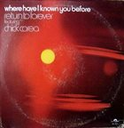 RETURN TO FOREVER Where Have I Known You Before album cover