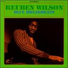 REUBEN WILSON Blue Breakbeats album cover