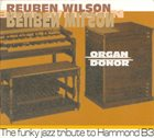 REUBEN WILSON Organ Donor album cover