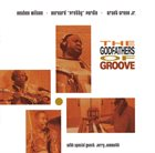 REUBEN WILSON The Godfathers of Groove (with Bernard Purdie & Grant Green, Jr.) album cover