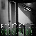 REVERSE Awakening album cover