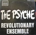 REVOLUTIONARY ENSEMBLE The Psyche album cover