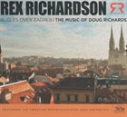 REX RICHARDSON Bugles Over Zagreb : The Music of Doug Richards album cover