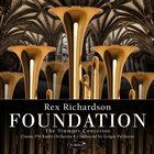 REX RICHARDSON Foundation : The Trumpet Concertos album cover