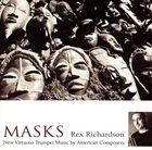 REX RICHARDSON Masks: New Virtuoso Trumpet Music album cover