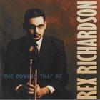 REX RICHARDSON The Powers That Be album cover