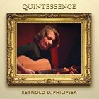 REYNOLD PHILIPSEK Quintessence album cover
