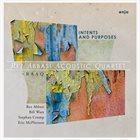 REZ ABBASI Rez Abbasi Acoustic Quartet : Intents And Purposes album cover