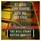 REZ ABBASI The Bill Evans Guitar Project : Echoes of Bill album cover