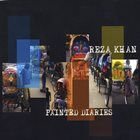 REZA KHAN Painted Diaries album cover