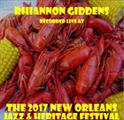 RHIANNON GIDDENS Recorded Live At The 2017 New Orleans Jazz & Heritage Festival album cover
