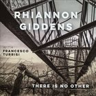 RHIANNON GIDDENS There Is No Other album cover
