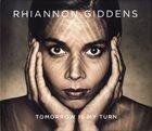 RHIANNON GIDDENS Tomorrow Is My Turn album cover