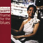 RHODA SCOTT Frame For The Blues album cover