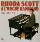 RHODA SCOTT Rhoda Scott A L'Orgue Hammond - Ballades № 1 album cover