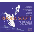 RHODA SCOTT We Free Queens / Lady Quartet album cover