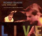 RICARDO SILVEIRA Live: Play The Music of Milton Nascimento album cover
