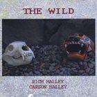 RICH HALLEY Rich Halley/Carson Halley : The Wild album cover