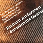 RICHARD ANDERSSON Richard Andersson Sustainable Quartet : Please recycle album cover