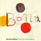 RICHARD BONA Kaze Ga Kureta Melody album cover