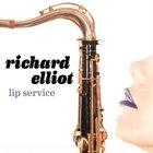 RICHARD ELLIOT Lip Service album cover
