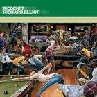 RICHARD ELLIOT Ricochet album cover