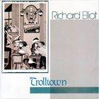 RICHARD ELLIOT Trolltown album cover