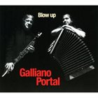 RICHARD GALLIANO Galliano, Portal : Blow Up album cover