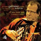 RICHARD GALLIANO If You Love Me (L'Hymne A L'Amour)(Featuring Gary Burton) album cover