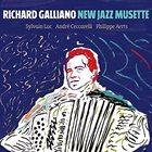 RICHARD GALLIANO New Jazz Musette album cover