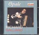 RICHARD GALLIANO Opale album cover