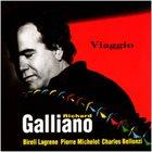 RICHARD GALLIANO Richard Galliano & Bireli Lagrene : Viaggio album cover
