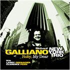 RICHARD GALLIANO Ruby, My Dear album cover